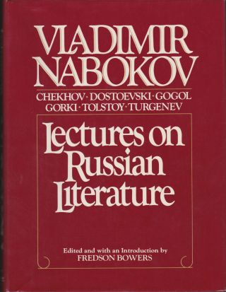 Vladimir Nabokov: Lectures on Russian Literature. Fredson Bowers