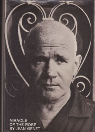 Miracle of the Rose. Jean Genet