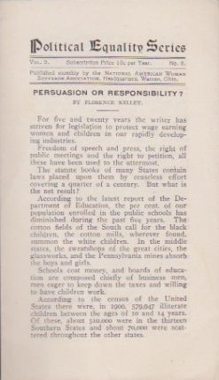 Persuasion or Responsibility? Florence Kelley.