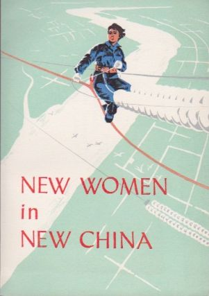 New Women in New China. Anonymous