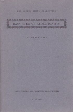 Daughter of Abolitionists. Nancy Hale