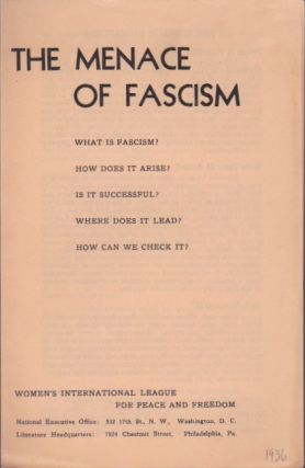The Menace of Fascism. Women's International League for Peace and Freedom.
