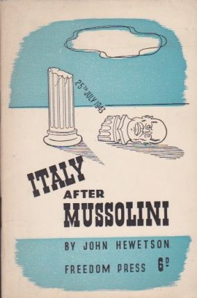 Italy After Mussolini. John Hewetson