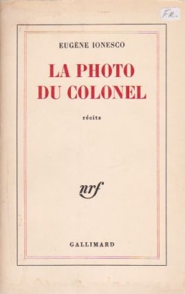 La Photo du Colonel. Eugène Ionesco