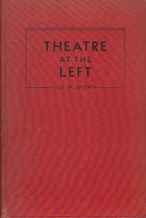 Theatre at the Left. Ben W. Brown