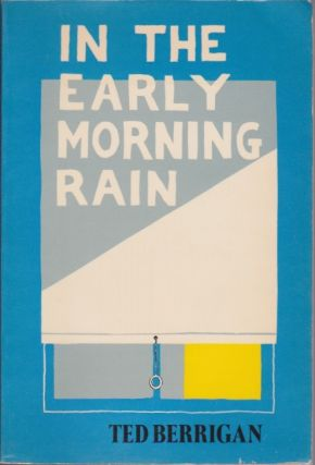In the Early Morning Rain. Ted Berrigan