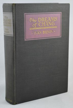 The Dreams of Chang and Other Stories. Ivan Bunin.