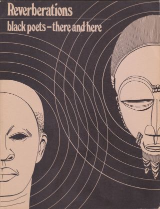 Reverberations: Black Poets There and Here. Charlotte H. Bruner, David K. Bruner