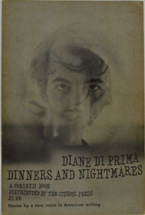 Dinner & Nightmares. Diane Di Prima.