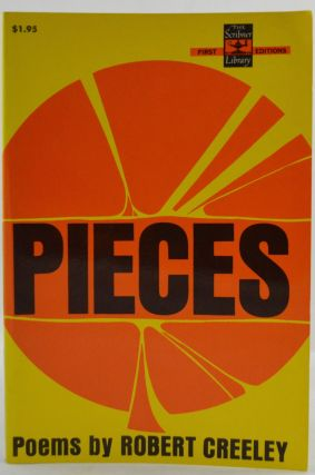 Pieces. Robert Creeley.