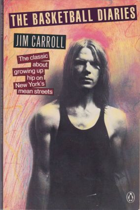The Basketball Diaries. Jim Carroll