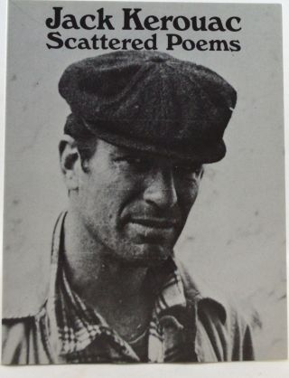 Scattered Poems. Jack Kerouac.