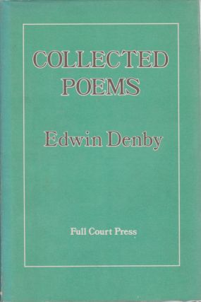 Collected Poems. Edwin Denby