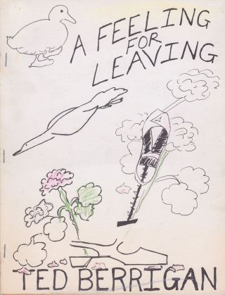 A Feeling for Leaving. Ted Berrigan