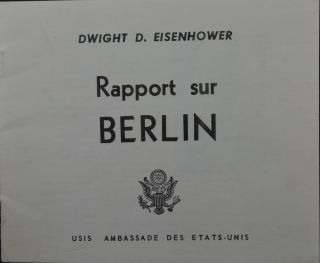 Rapport sur Berlin. Dwight D. Eisenhower