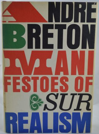 Manifestoes of Surrealism. André Breton