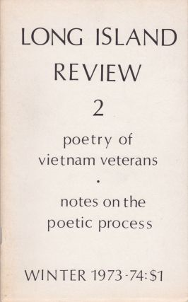 Long Island Review 2: Poetry of Vietnam Veterans [and] Notes on the Poetic Process. Anthology,...