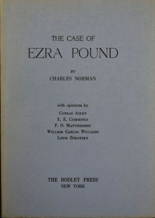 The Case of Ezra Pound. Charles Norman.