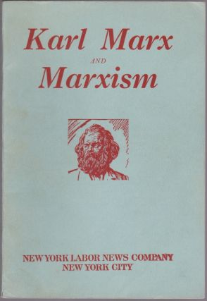 Karl Marx and Marxism: A Universal Genius: His Discoveries His Traducers