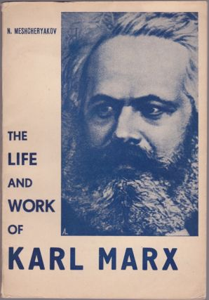 The Life and Work of Karl Marx