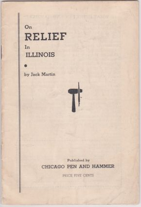 On Relief in Illinois. Jack Martin