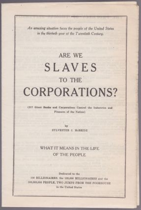 Are We Slaves to the Corporations? Sylvester J. McBride