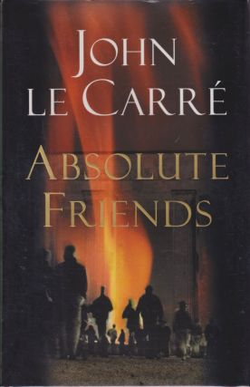 Absolute Friends. John Le Carr&eacute