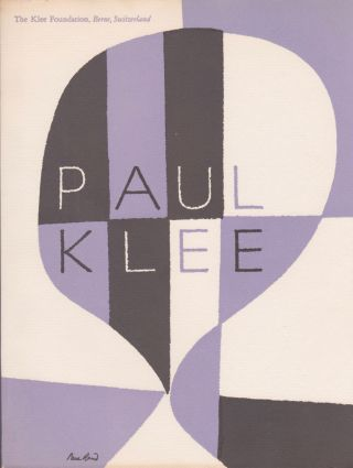 Paintings, Drawings, and Prints by Paul Klee from the Klee Foundation, Berne, Switzerland, with...