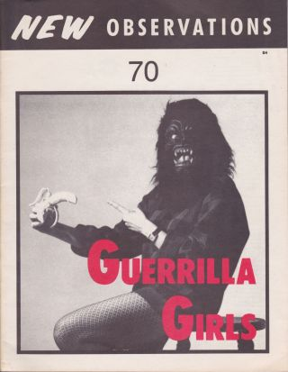 A Small Collection of Items From the Guerrilla Girls. Guerrilla Girls