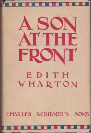 A Son at the Front. Edith Wharton
