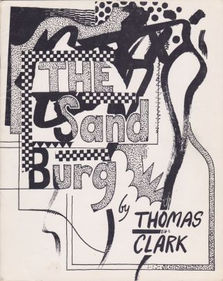 The Sand Burg. Thomas Clark, Tom