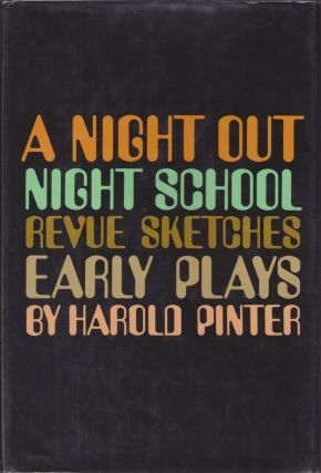A Night Out; Night School; Revue Sketches: Early Plays. Harold Pinter