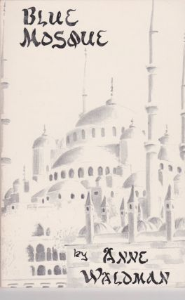 Blue Mosque. Anne Waldman