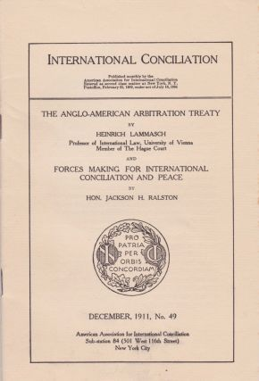 The Anglo-American Arbitration Treaty,and Forces for International Conciliation and Peace....