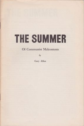 The Summer of Communist Malcontents. Gary Allen