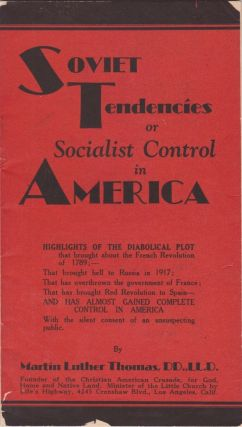 Soviet Tendencies or Socialist Control in America. Martin Luther Thomas