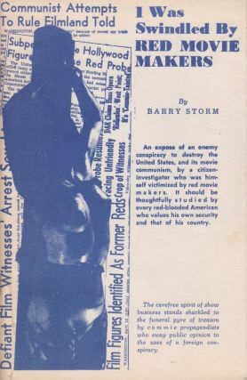I Was Swindled by Red Movie Makers. Barry Storm