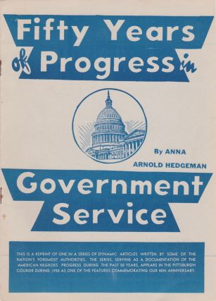 Fifty Years of Progress in Government Service. Anna Arnold Hedgeman