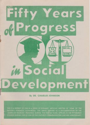 Fifty Years of Progress in Social Development. Charles Johnson