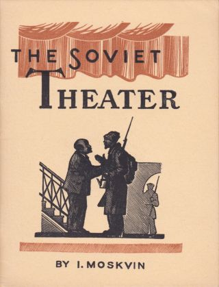 The Soviet Theater. I. Moskvin