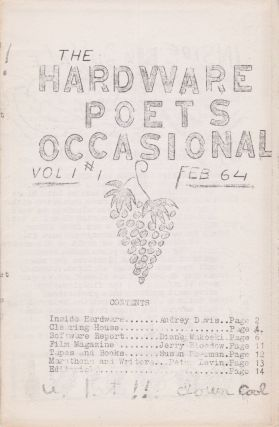 The Hardware Poets Occasional [Vol. 1 #1, February 1964]. Jerry Bloedow, Diane Wakoski