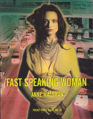 Fast Speaking Woman. Anne Waldman