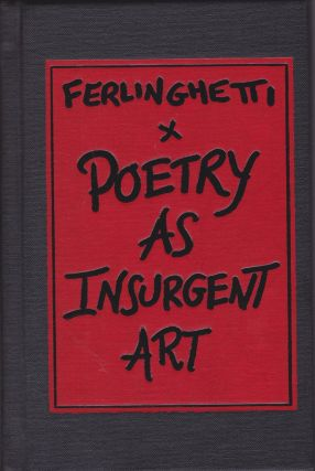 Poetry as Insurgent Art. Lawrence Ferlinghetti