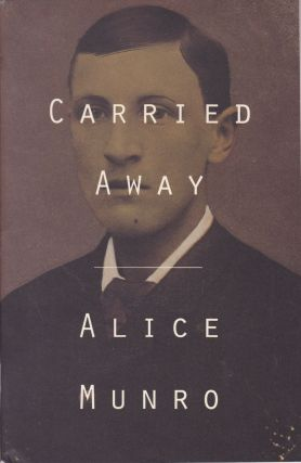 Carried Away. Alice Munro