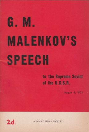 Speech by G.M. Malenkov, Chairman of the Council of Ministers of the U.S.S.R., At the Session of...
