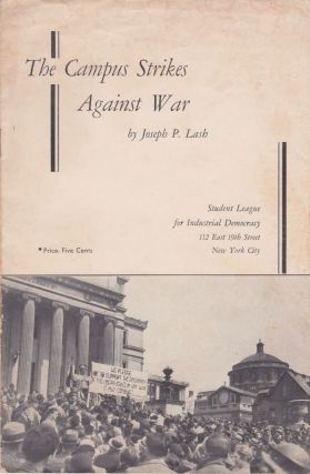The Campus Strikes Against War. Joseph P. Lash