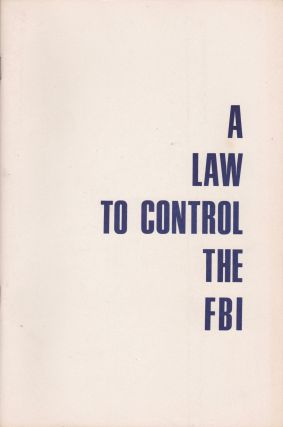 A Law to Control the FBI. Civil Liberties