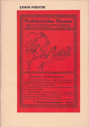 Erwin Piscator: Political Theatre 1920-1966. A photographic exhibition from the German Democratic...