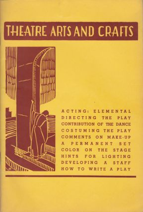 Theatre Arts and Crafts: A primer of practical aids for producers. Marietta Voorhees, block...