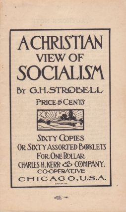 A Christian View of Socialism. G. H. Strobell